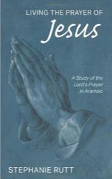 Living the Prayer of Jesus